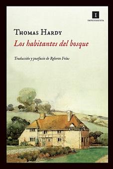 Los habitantes del bosque, Thomas Hardy