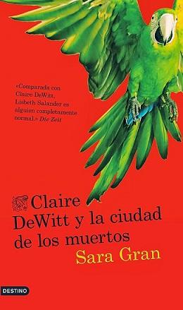 claire-dewitt-y-la-ciudad-de-los-muertos