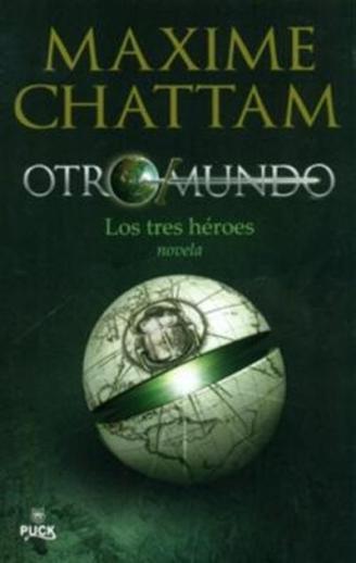 Los-tres-heroes-Otromundo-1